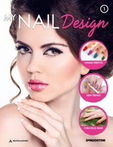 In edicola  My Nail Design: la pubblicazione per avere unghie sempre perfette