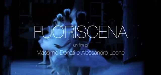 Fuoriscena, il film documentario in sala il 22 e 23 aprile nel Circuito The Space Cinema