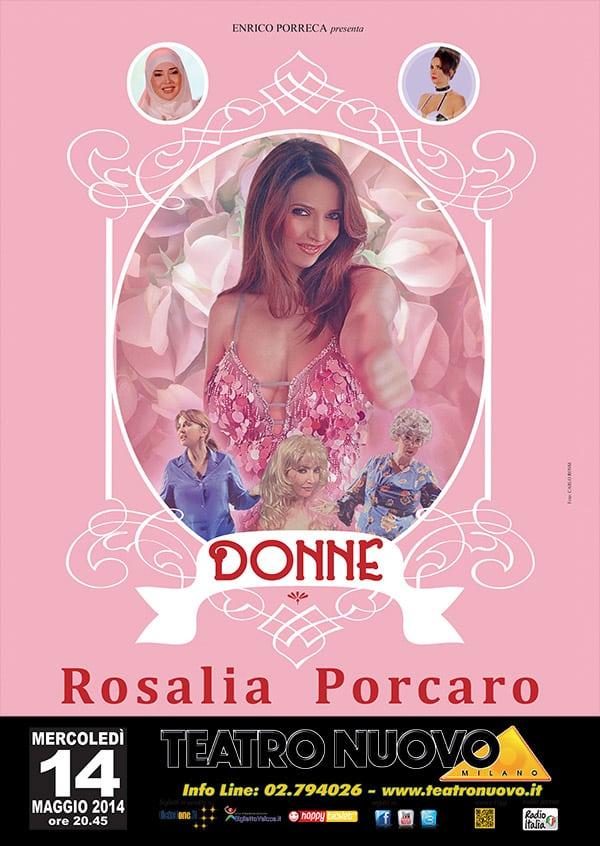 DONNE:  il nuovo spettacolo di Rosalia Porcaro al Teatro Nuovo di Milano