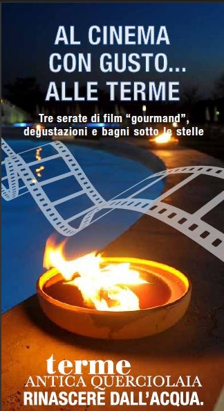"Alle Terme Antica Querciolaia si va al cinema ""con gusto""!"