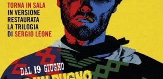 Nelle sale The Space Cinema  la saga dei western di Sergio Leone in versione restaurata