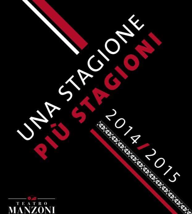 Spazia dalla cultura al divertimento, dalla musica all'intrattenimento per bambini  la ricca stagione teatrale 2014/15 del Teatro Manzoni (Mi)