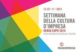 XIII Settimana della Cultura d'Impresa: verso Expo 2015