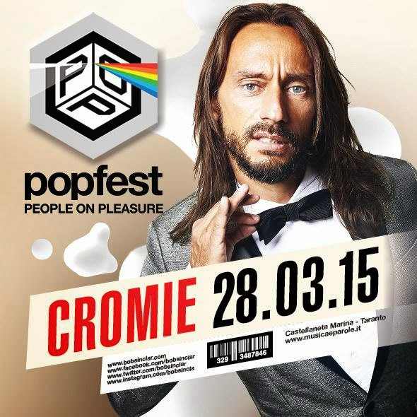 28/3 Bob Sinclar @ Popfest People on Pleasure c/o Cromie Castellaneta Marina (TA)