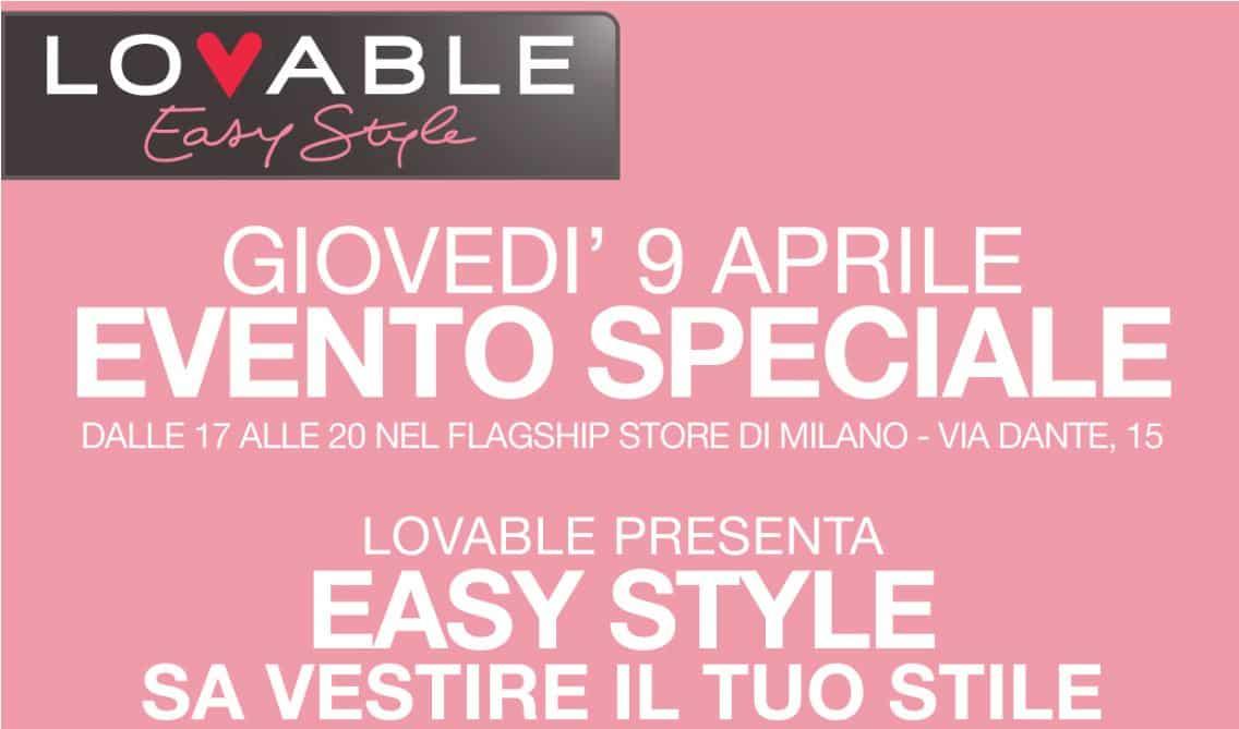 Lovable presenta la linea Easy Style! Un evento speciale con preziosi consigli di fitting& stile e la possibilità di vincere un buono spesa del valore di 500 Euro!