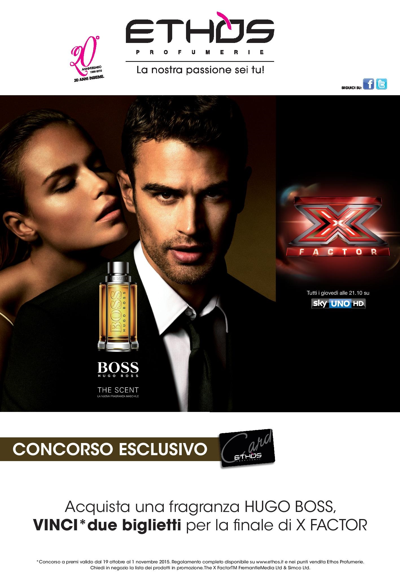 Da Ethos Profumerie con Hugo Boss e Sisley puoi vincere X Factor e Roma!