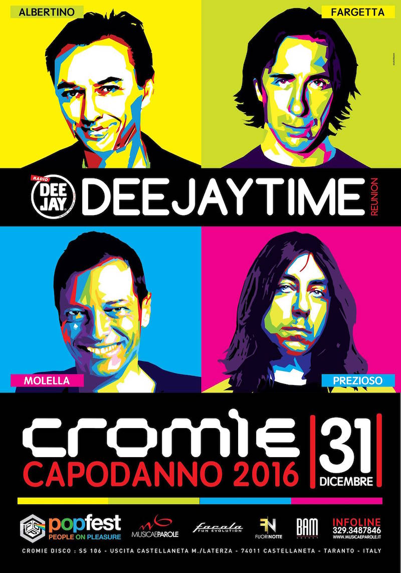 Capodanno Deejay Time Reunion al Cromie di Castellaneta (TA) by Pop Fest – by Musica e Parole