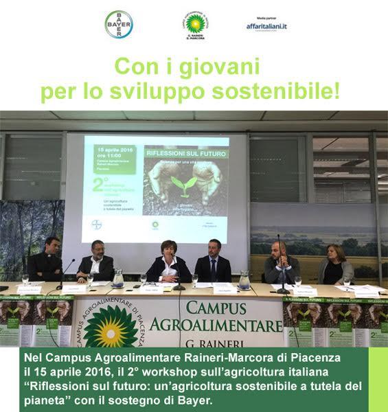 Agricoltura Italiana sostenibile il tema del convegno sostenuto da Bayer