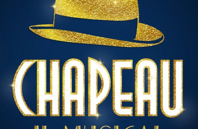 Il musical Chapeau  in scena il 9 giugno al Teatro Nazionale di Milano