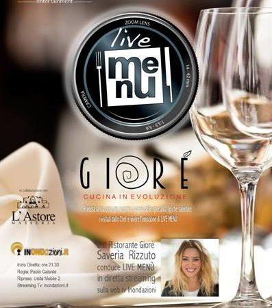 """Il Ristorante Giorè ospita """"Live Menù"""", il nuovo format DiTutto dedicato al mondo della ristorazione e trasmesso in diretta Tv Streaming"""