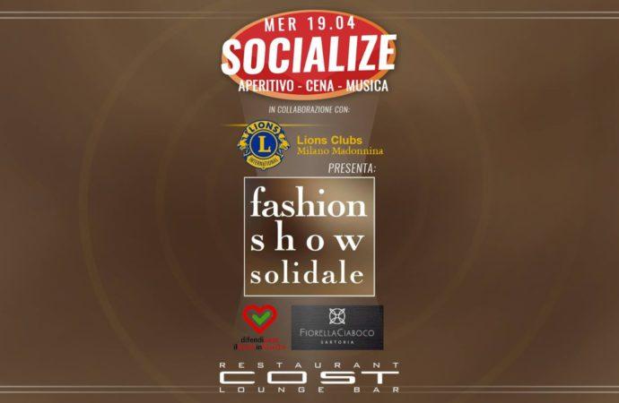 """19/4 """"Fashion Show Solidale"""" di Fiorella Ciaboco Sartoria @ Cost Milano by Lions Club Milano Madonnina"""