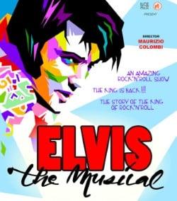 Elvis the Musical in scena a maggio al Teatro Nuovo di Milano