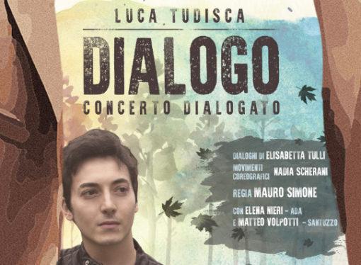Dialogo, concerto dialogato di Luca Tudisca al Teatro Nazionale