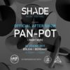 4/6 After Show Shade Music Festival / Pan-Pot @ Bolgia Bergamo