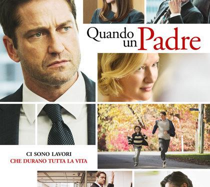 Quando un padre, un commovente film che mette in primo piano l'importanza della  famiglia