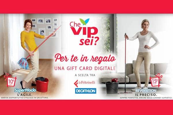 Premio sicuro con il grande concorso  Vileda: Che VIP sei?