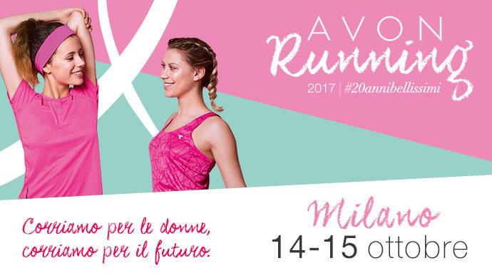 Torna Avon Running: la prima corsa dedicata alle donne celebra #20annibellissimi