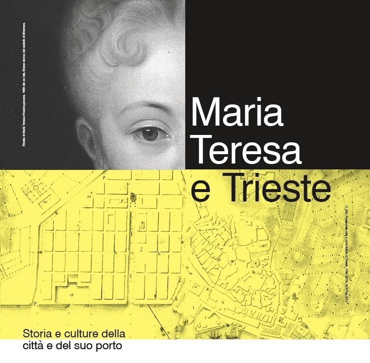 Maria Teresa e Trieste: Storia e culture della città e del suo porto
