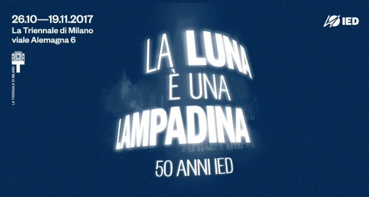 mostra La luna è una lampadina. 50 anni IED