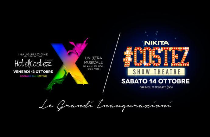 """#Costez, doppia inaugurazione: 13/10 HotelCostez inaugurazione anno """"X"""" @ Hotel Costez Cazzago (BS); 14/10 Show Theatre con Gianluca Motta @ Nikita, Telgate (BG)"""