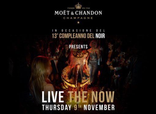 """Noir Club & Restaurant: 20/10 Vida Loca, 31/10 Dia de los Muertos, 9/11 13esimo Compleanno Noir """"Live the Now"""" by Moet & Chandon"""