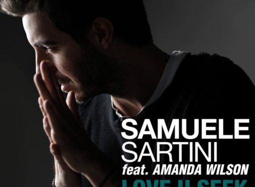 Samuele Sartini feat. Amanda Wilson – Love You Seek (2k18 rework)