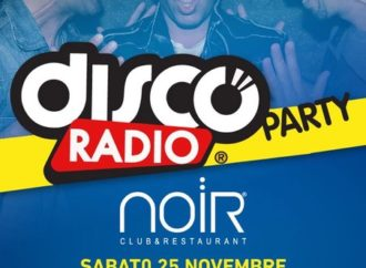 Noir Club & Restaurant – Lissone (MB): Disco Radio Party e gli altri appuntamenti del weekend