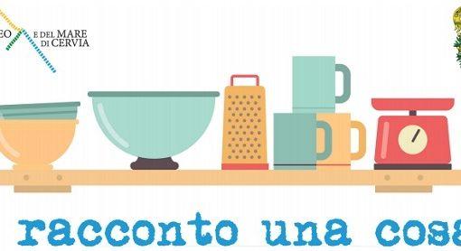 """A Cervia  l'8 dicembre  inaugurazione  della mostra """"Ti racconto una cosa…della mia cucina """""""