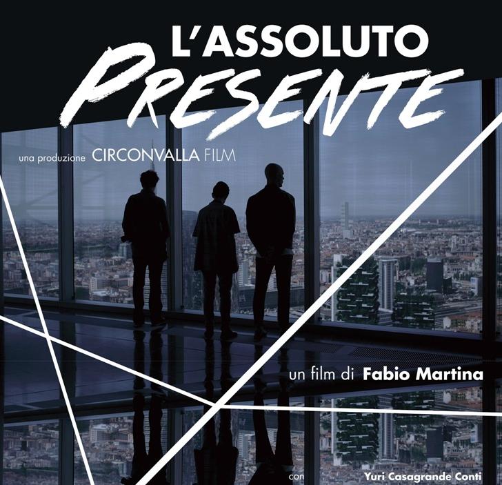 L'assoluto presente, il nuovo film di Fabio Martina,