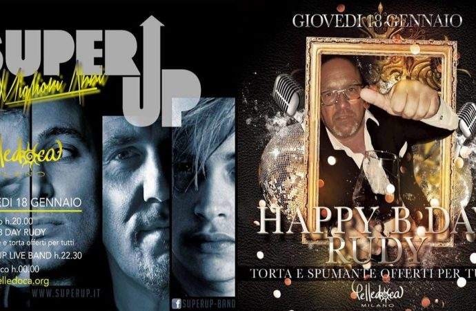 Pelledoca Music & Restaurant Milano: 17/01 Pelle Latina 18/01 Happy Birthday Rudy!