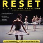 Sarà al cinema solo dal 12 al 14 febbraio il documentario Reset-Storia di una creazione