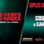 Partono il VR Tour ed il contest dedicati al nuovo film Tomb Raider
