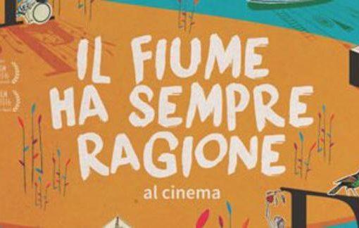 Il documentario Il fiume ha sempre ragione in proiezione gratuita al Palazzo delle Stelline