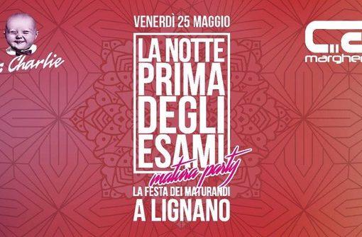La Notte Prima degli Esami – Matura Party a Lignano: una festa che non si dimentica, tra Mr.Charlie e Ca' Margherita