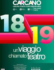 La stagione 2018/19 del Teatro Carcano all'insegna del viaggio