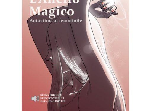 L'anello magico, il libro di Oriana Staiano dedicato all'autostima femminile