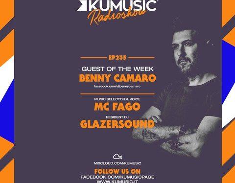 Kumusic Radio Show: l'episodio 235 è mixato da Benny Camaro