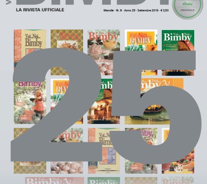 Il magazine Voi…Noi…Bimby® compie 25 anni