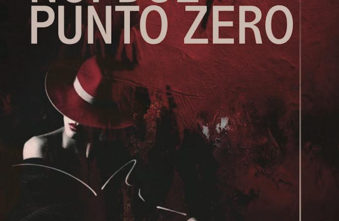 NOI DUE PUNTO ZERO, l'ultimo romanzo di Chiara Tortorelli