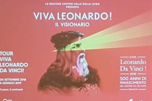"""Fino a gennaio 2019 continua il tour """"Viva Leonardo da Vinci! 500 anni di Rinascimento nel Centro-Valle della Loira"""""""