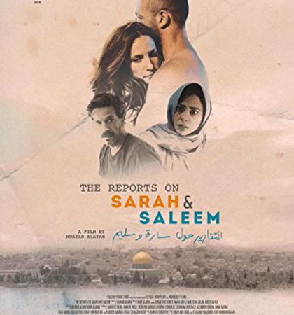 The Reports on Sarah & Saleem, la drammatica storia d'amore tra un'israeliana e un palestinese