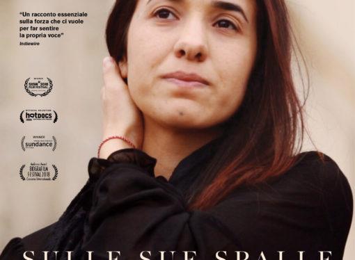 Sulle sue spalle, il film che racconta la triste vicenda di Nadia Murad, Premio Nobel per la pace