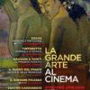"""Al via la Stagione 2019 de """"La Grande Arte al Cinema"""""""