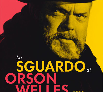 Al cinema Lo sguardo di Orson Welles, il documentario sullo straordinario artista