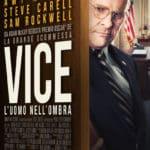 Vice -L'uomo nell'ombra, avvincente biopic su uno degli uomini piùpotenti del mondo