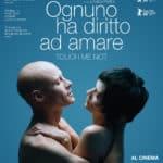 Ognuno ha diritto di amare al cinema dal 14 febbraio