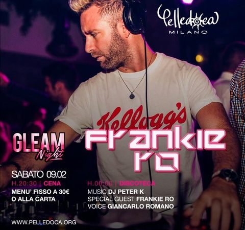 Pelledoca – Milano, ecco cosa si balla a febbraio: 7/2 Happy Hour '80 – '90; 8 e 15/2 Cena Cantata + Badass (hip hop, house); 9/2 Gleam Saturday con Frankie Rò, 14/2 San Valentino, 16/2 Incontri Ravvicinati / Single Party