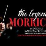 Al Teatro Dal Verme The Legend of Morricone - 1 marzo