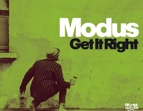 "Modus Dj: è il turno di ""Get it Right"" (Irma Dancefloor)"