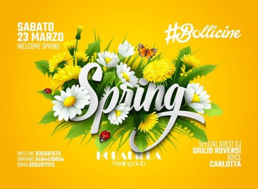 23/3 Welcome Spring Party al #Bollicine by DV Connection @ Bobadilla – Dalmine (BG)